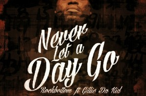 Rock Bottom – Never Let A Day Go Ft. Gillie Da Kid (Prod by EMoney)