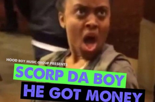 Scorp Da Boy – He Got Money Ft. Anime Moe