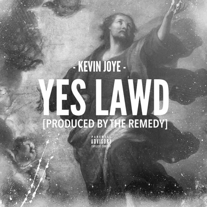 sdsds Kevin Joye   Yes Lawd (Prod. By The Remedy)