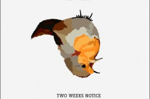 Bas – Two Weeks Notice (EP)