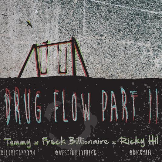 unnamed 111 Freck Billionaire, Ricky Hil & Tommy – Drug Flow Part II