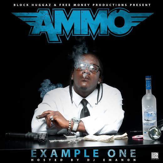 unnamed-12 Ammo - Example One (Mixtape) (Hosted By DJ Emanon)
