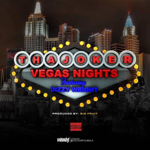 tha-joker-x-dizzy-wright-vegas-nights.jpg