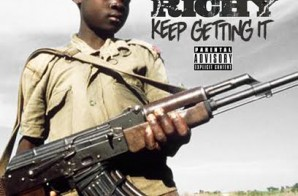 Runway Richy – Keep Getting It