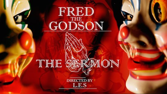 vCcXNMH Fred The Godson – The Sermon (Video)