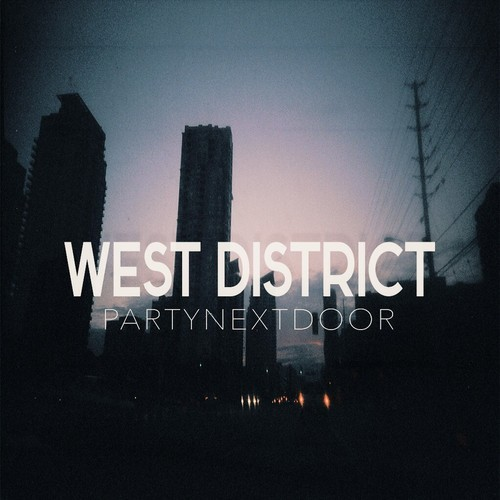 west PartyNextDoor - West District