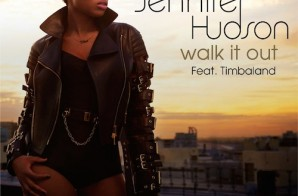 Jennifer Hudson – Walk It Out (Prod. By Timbaland)
