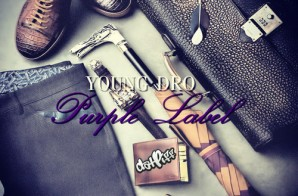 Young Dro – Purple Label (Mixtape)