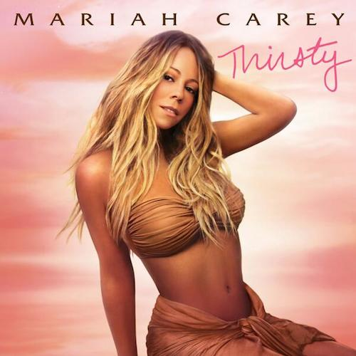 3fmpoVK Mariah Carey – Thirsty Ft. Rich Homie Quan (Prod. By Hit-Boy)