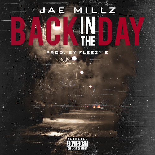 4Sdom5P Jae Millz – Back In The Day