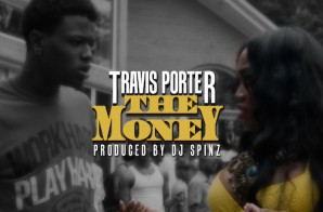 Travis Porter – The Money (Prod. By DJ Spinz)