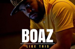 Boaz – Like This (prod. !llmind)