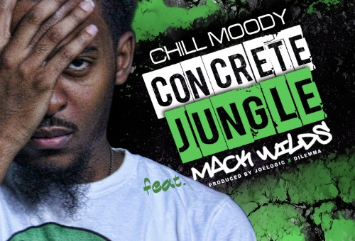 Chill Moody – Concrete Jungle Ft. Mack Wilds