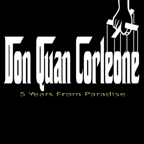 Don_Quan_Corleone_5_Years_From_Paradise-front-large Don Quan Corleone - 5 Years From Paradise (Mixtape)