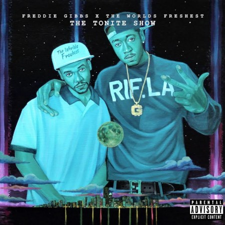 GibbsFreshest-450x449 Freddie Gibbs & The Worlds Freshest – The Tonite Show EP