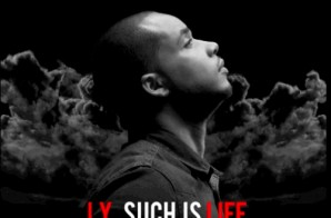 J.Y. – Such Is Life (Mixtape)