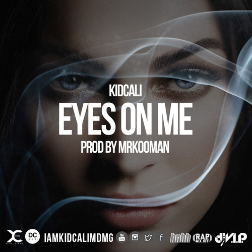 KidCali - Eyes On Me