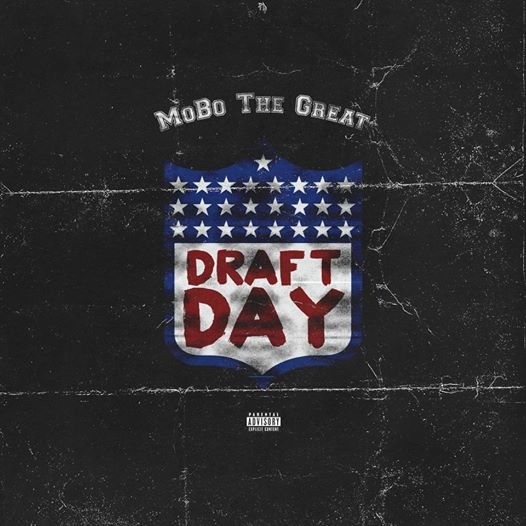 MoBo The Great - Draft Day