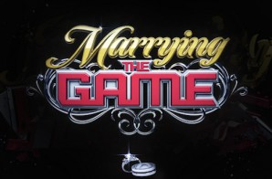 Marrying The Game (Season 3 Episode 3) (Video)