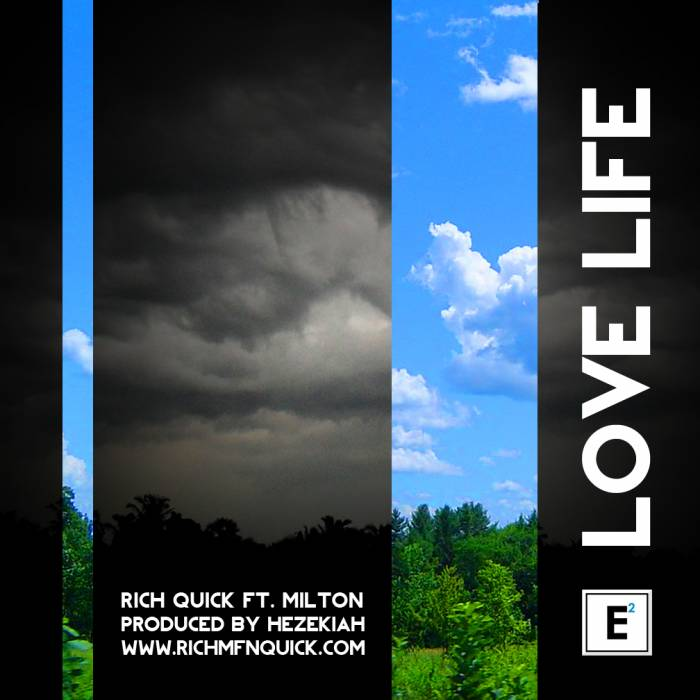 Rich Quick ft Milton - Love Life prod by Hezekiah ARTWORK