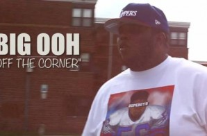 Big Ooh! – On the Corner Freestyle (Video)