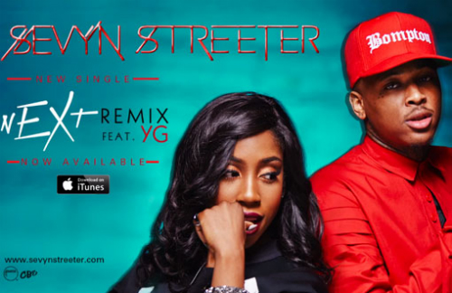 Sevyn_Streeter_nEXt_Remix_Ft_YG Sevyn Streeter - nEXt (Remix) Ft. YG