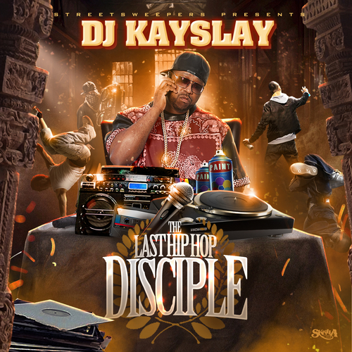 Various_Artists_The_Last_Hip_Hop_Disciple-front-large DJ Kay Slay - The Last Hip Hop Disciple (Mixtape)