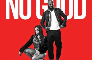 Dreezy – No Good ft. Common & Ross Augusta