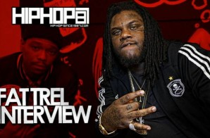 Fat Trel Talks 'Gleesh', Learning From Rick Ross, Dream Collabs & More With HHS1987 (Video)