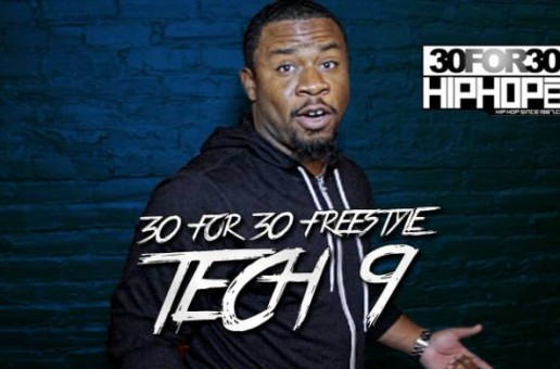 [Day 20] Tech 9 – 30 For 30 Freestyle (Video)