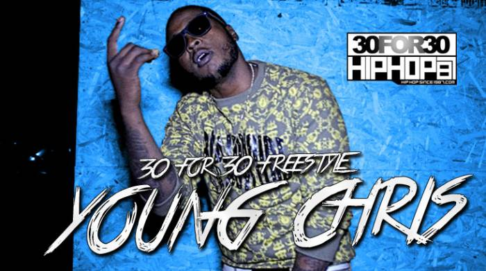 YoutubeTHUMBS MAY 148 [Day 28] Young Chris   30 for 30 Freestyle (Video)