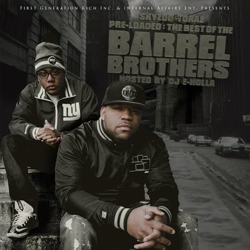 artworks 000079547196 sxk80k t500x500 Skyzoo & Torae   Pre Loaded: The Best of The Barrel Brothers (Mixtape)