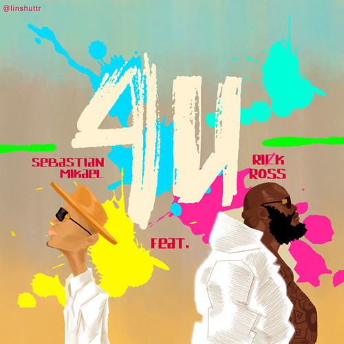 artworks-000080037451-su2jy6-t500x500 Sebastian Mikael - 4 U Ft. Rick Ross