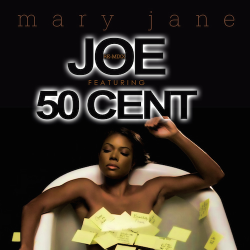 cL9sJxF Joe – Mary Jane (Remix) ft. 50 Cent