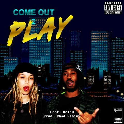 comeoutandplay2 Bucky Malone - Come Out 2 Play Ft. Kelow