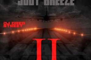 Jody Breeze – Airplane Mode II (Mixtape) (Hosted by Greg Street)