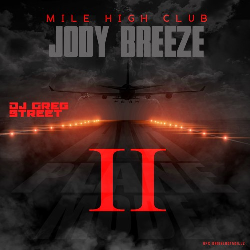cover4 Jody Breeze - Airplane Mode II (Mixtape) (Hosted by Greg Street)