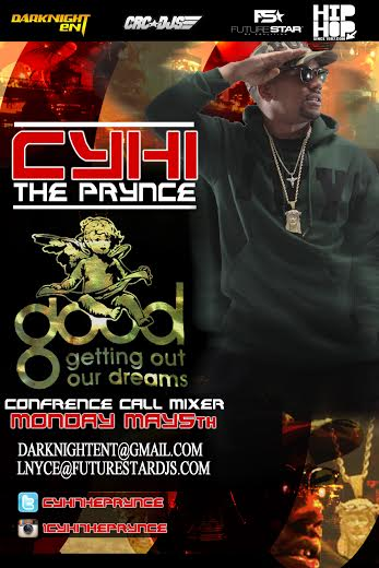 ctpconferencermixerlink Event: The CyHi The Prynce Conference Call Mixer (Tonight @ 9PM) (Read Full Details Here)