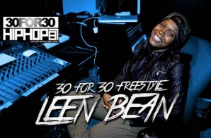 [Day 11] Leen Bean – 30 For 30 Freestyle (Video)