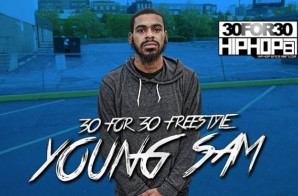 [Day 18] Young Sam – 30 For 30 Freestyle (Video)