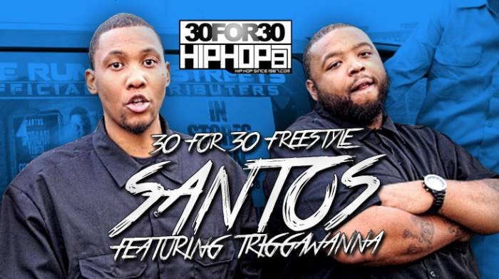 day-21-santos-triggawanna-30-for-30-freestyle-video-HHS1987-2014