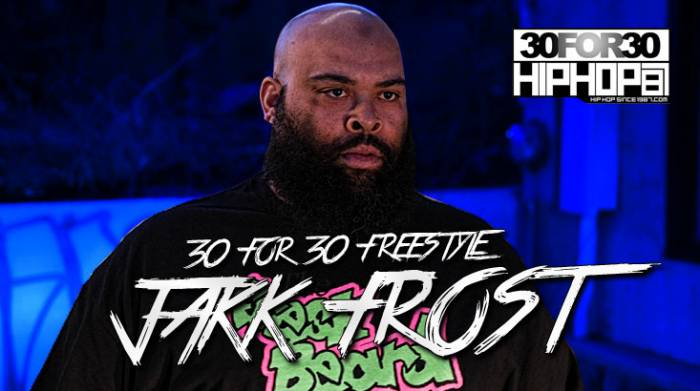 day-3-jakk-frost-30-for-30-freestyle-video-HHS1987-2014 [Day 3] Jakk Frost - 30 For 30 Freestyle (Video)