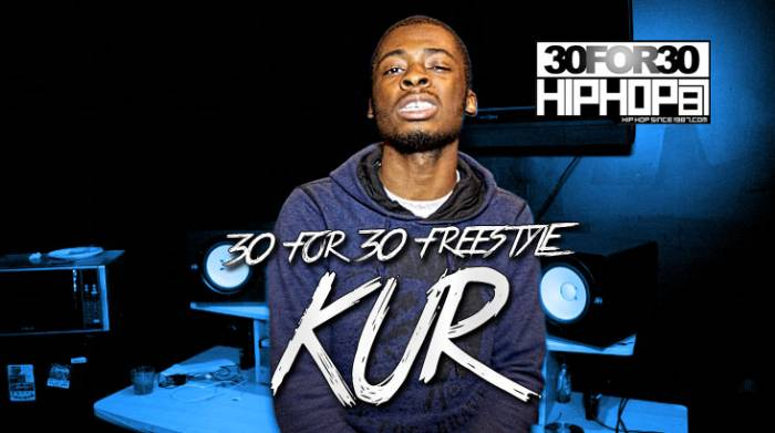 [Day 6] Kur - 30 For 30 Freestyle (Video)