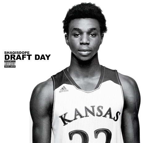 draftdayshaqisdope 1 ShaqIsDope   Draft Day (Freestyle)