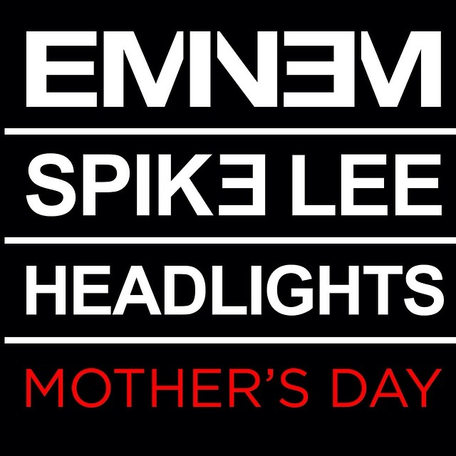 eandspikemothersday Spike Lee & Eminem Discuss Their Forthcoming 'Headlights' Visual (Video)