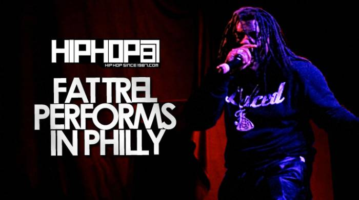 fat trel performs live in philly 42914 video HHS1987 2014 Fat Trel Performs Live in Philly (4/29/14) (Video)