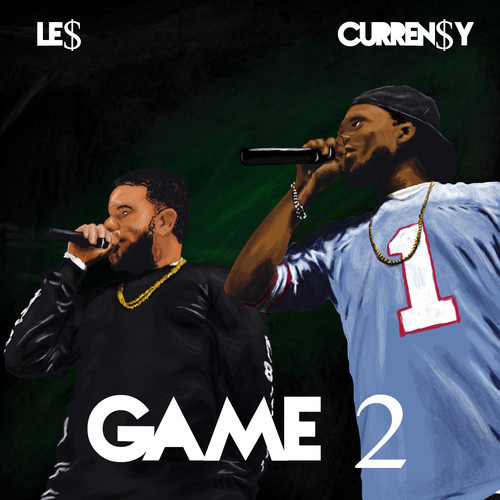 game-2 Curren$y & Le$ - Game 2