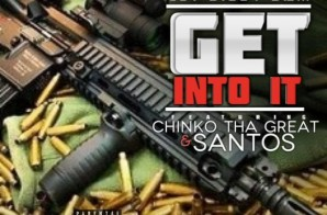 Get Bizzy Bam – Get Into It Ft. Chinko Tha Great & Santos