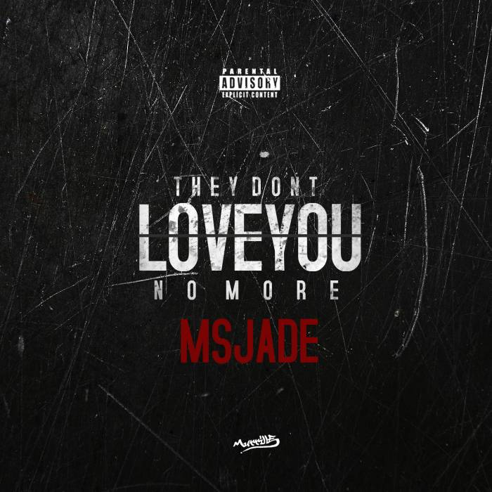 image3 Ms. Jade - They Don't Love You No More Freestyle