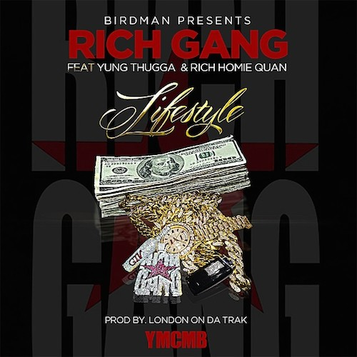 lifestyle Young Thug & Rich Homie Quan – Lifestyle